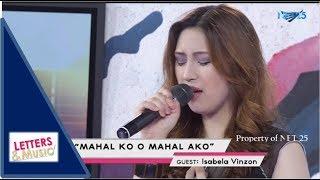 ISABELA VINZON - MAHAL KO O MAHAL AKO (NET25 LETTERS AND MUSIC)