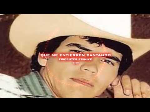 Que Me Entierren Cantando - Chalino Sanchez [♪Con Epicentro By PowerBass EpimiikoO♪]