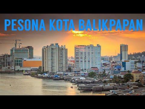 Mengenal Kota Balikpapan di provinsi Kalimantan Timur ...