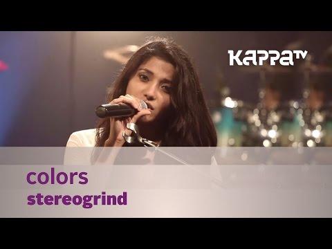 Colors - StereoGrind -  Mojo - Kappa TV