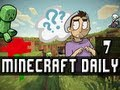 Minecraft Daily | Ep.7 Ft Lucie | The Light side of Darker things!