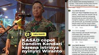 Istri nyinyir soal Wiranto, KASAD copot komandan Kodim Kendari