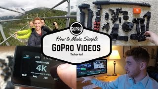 How to Make Simple GoPro Travel Videos | Tutorial on What You Need