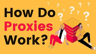 How Do Proxies Work? | Proxyway Q&A