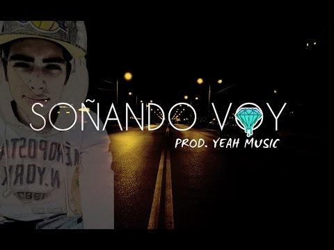 Aksys One- Soñando Voy (Prod. Yeah Music)