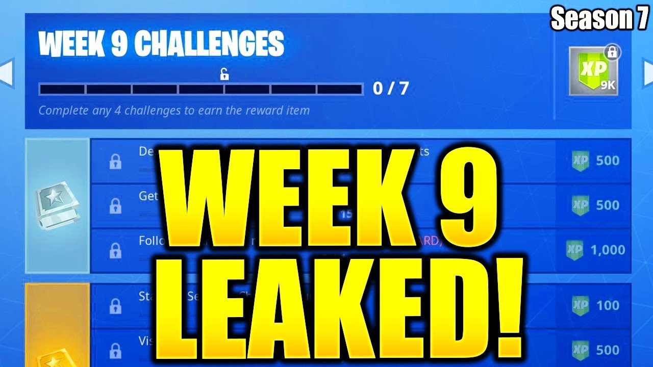 fortnite season 7 week 9 challenges leaked week 9 all challenges easy guide week 9 challenges - when do fortnite challenges come out
