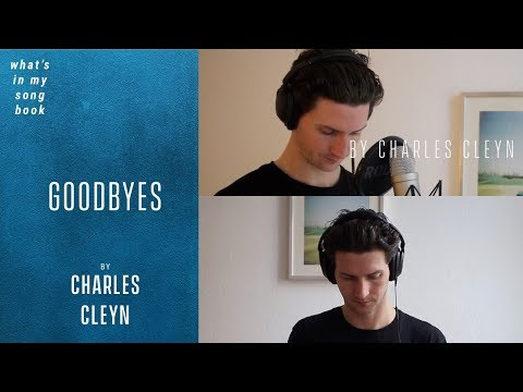 Charles Cleyn - Goodbyes - Unreleased (What's In My Song Book)