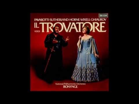 "Giuseppe Verdi ""Il Trovatore"" Pavarotti, Sutherland, Wixell, Horne, Ghiaurov, Bonynge 1976 I"