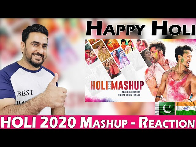 Holi Mashup 2020 | HAPPY HOLI | Holi Special Songs | Pakistani Reaction