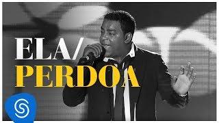 Raça Negra - Ela / Perdoa (DVD Raça Negra & Amigos) [Video Oficial]