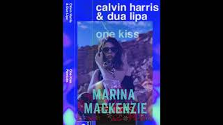 Marina Mackenzie - One Kiss (by Calvin harris and Dua Lipa) remix cover