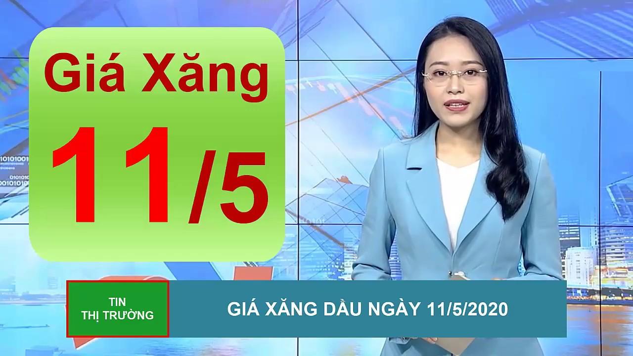 Giá Xăng Dầu Mới Nhất Hôm Nay Ngày 11/5/2020