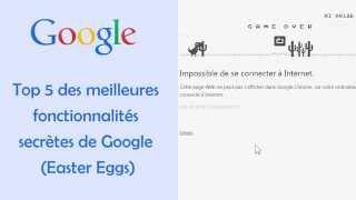 Top 5 des meilleurs fonctionnalités secrètes de Google (Easter Eggs)