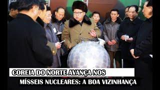 Coreia Do Norte Avança Nos Mísseis Nucleares: A Boa Vizinhança