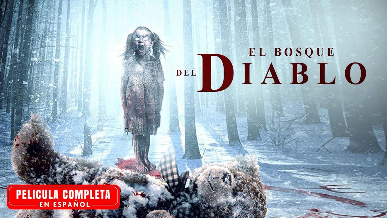 El Bosque Del Diablo - Pelicula de Terror Completa En Español
