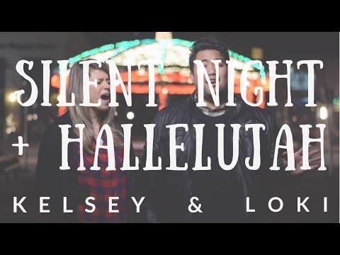 Hallelujah on a Silent Night (Mashup Cover)   Kelsey Edwards ft. Loki Alohikea