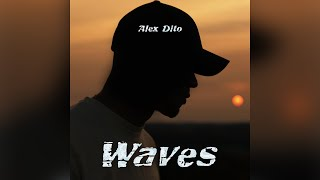-Waves- by Alex._.Dito  [Official_Music_Video]