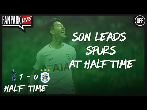 Tottenham vs huddersfield - half time phone in - fanpark live