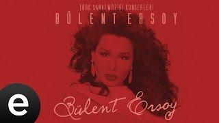Gönül Aşkınla Gözyaşı Dökmekten Usandı Artık (Bülent Ersoy) Official Audio #bülentersoy - Esen Müzik