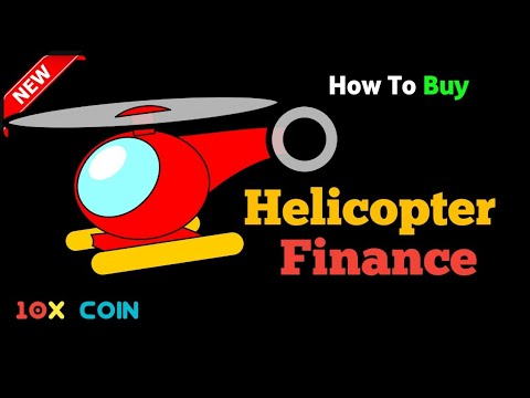 Helicopter Finance 🤑    New Coin    Ready To Explode 🚁    Don't Miss 🔥