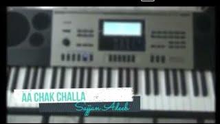 Aa Chak Challa || Sajjan Adeeb || Piano Cover || Punjabi Song ||
