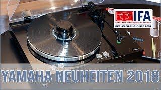 Yamaha Produktneuheiten - IFA 2018 (Vinyl 500)