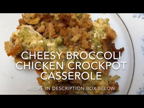 Cheesy Broccoli Chicken Crockpot Casserole
