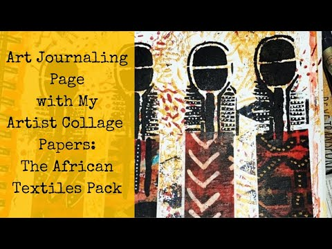 Art Journaling Page with African Textiles Paper Pack — Journaling Thru Crisis