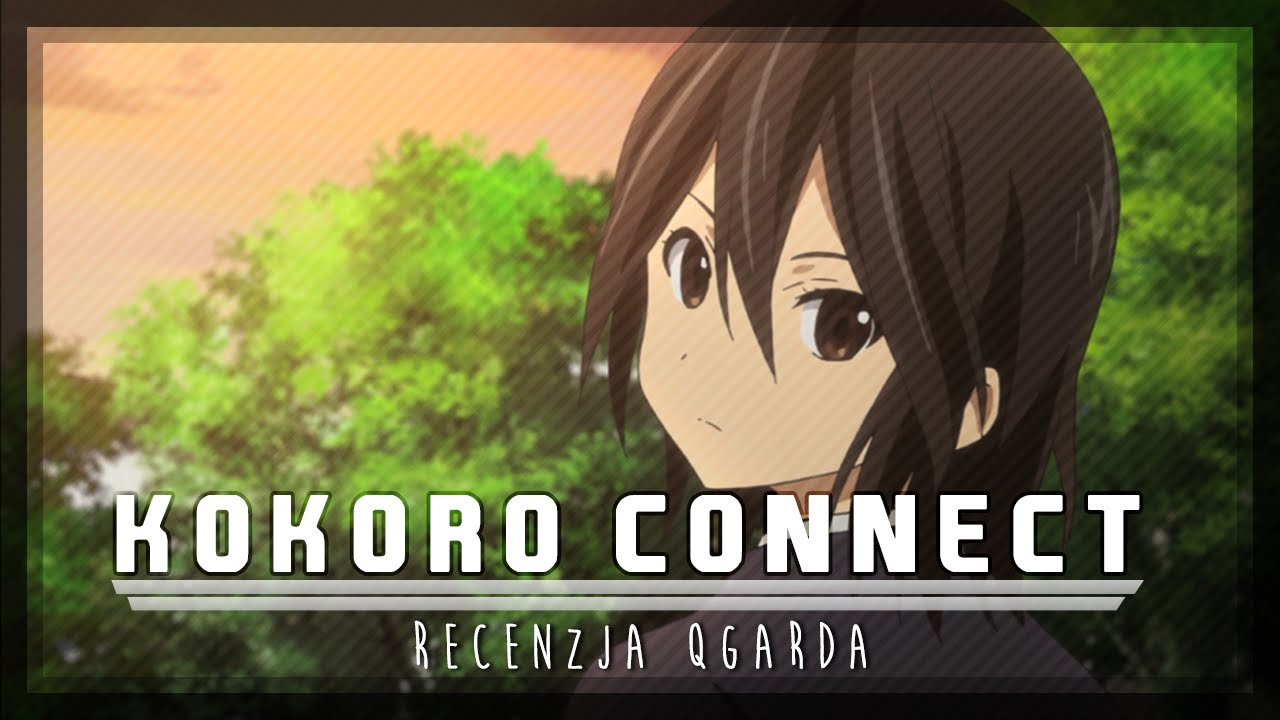 Download Kokoro Connect   Recenzja anime