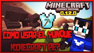 TUTORIAL COMO USAR EL YUNQUE EN MINECRAFT POCKET EDITON 0.12.1 | WINDOWS 10 EDITION