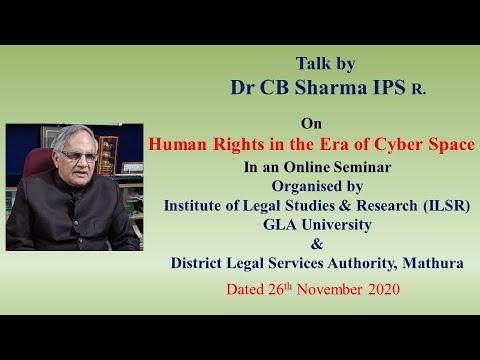 Human Right in the Era of Cyber Space | साइबर स्पेस के युग में मानव अधिकार | 26 Nov 2020