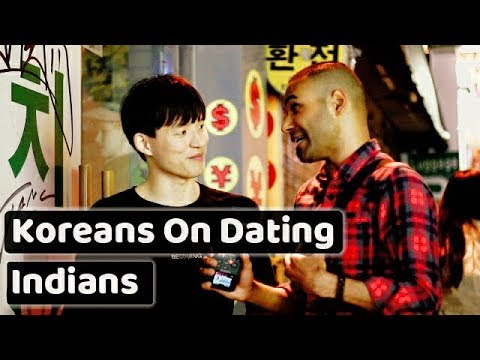 What Koreans think of dating Indians? 한국인들은 인도인들과 데이트하는 것에 대해 어떻게 생각하는가?