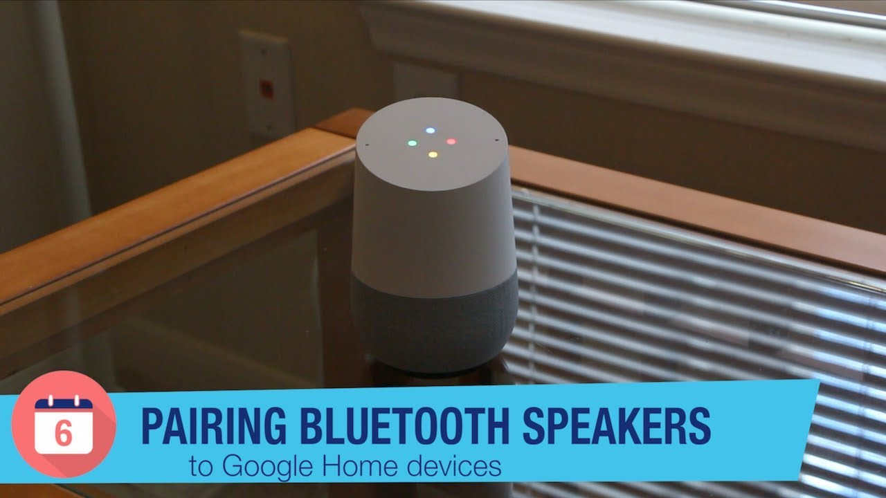 How to hook up bluetooth to google home
