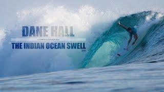 Video DANE HALL - THE BIG INDIAN OCEAN SWELL 2015 (EP.4) download MP3, 3GP, MP4, WEBM, AVI, FLV April 2018