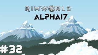 RimWorld Modded #32 - Nouveau Chirurgien - Alpha 17