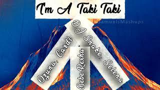 """""""I'm A Taki Taki""""  - Mashup of Bebe Rexha, DJ Snake, Selena Gomez, Ozuna & Cardi B!"""
