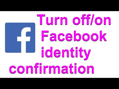 How To Turn Off Or Turn On Facebook Identity Confirmation