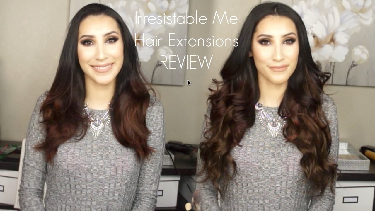 Irresistible Me Hair Extensions Review And Demo Jessin Reyes Youtube