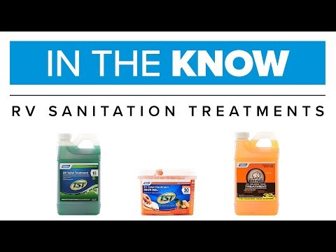 In the Know: RV Sanitation Treatments