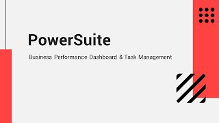 PowerSuite Business Dashboard and Task Management