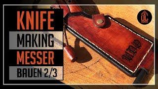 ÜL# MESSER BAUEN   2/3   Scheide   KNIFE making   Sheath   Bushcraft   outdoor   survival