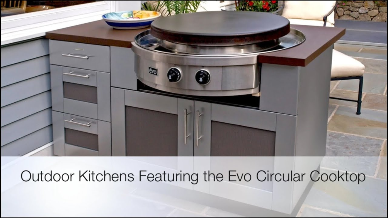 Outdoor Kitchens Featuring The Evo Circular Cooktop   YouTube