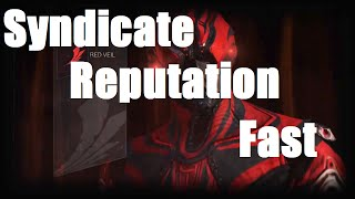 Warframe - How To Farm For Syndicate Reputation Fast