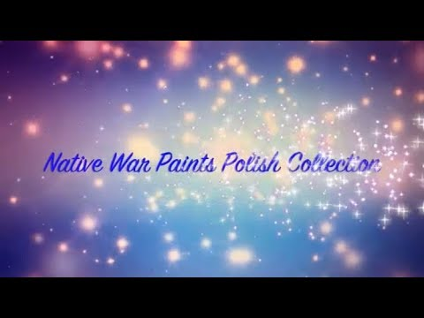 Native War Paints Polish Collection