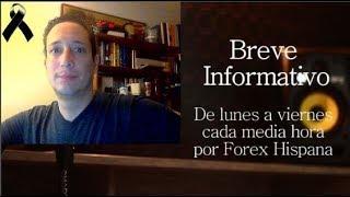Breve Informativo - Noticias Forex del 26 de Noviembre 2018