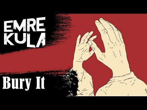 07. Emre Kula - Bury It