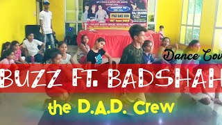 Buzz | Astha Gill Ft. Badshah Dance Choreography by Pushpa|15 Days Dance Workshop by the D.A.D. Crew