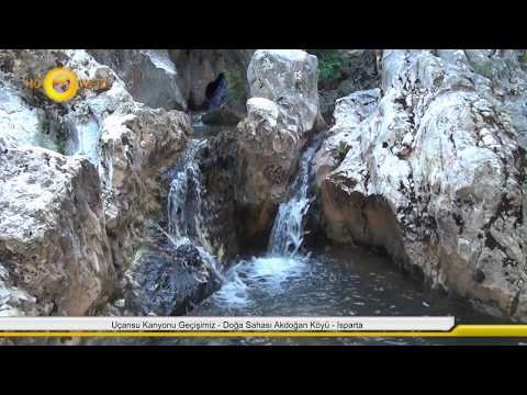 uçansu kanyonu geçişimiz  doğa sahası akdoğan köyü  isparta