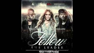 Wisin & Yandel - Follow The Leader ft. Jennifer Lopez (Eliran Yemini Bootleg)