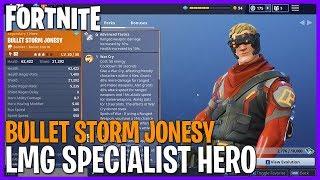 Bullet Storm Jonesy! LMG Specialist Hero Testing! #Fortnite